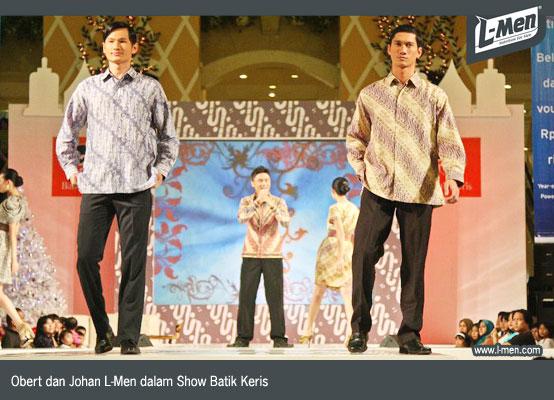 Obert dan Johan L-Men dalam Show Batik Keris