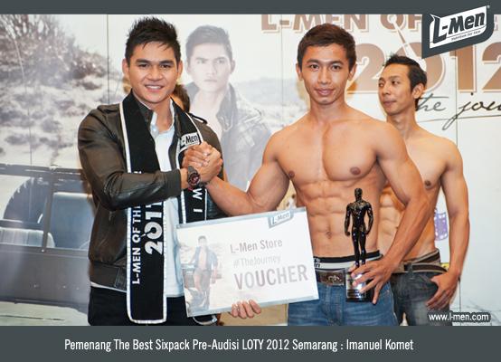 Pemenang The Best Sixpack Pre-Audisi LOTY 2012 Semarang ; Imanuel Komet