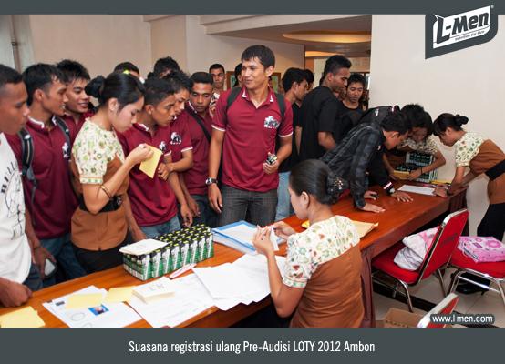 Suasana registrasi ulang peserta Pre-Audisi LOTY 2012 Ambon