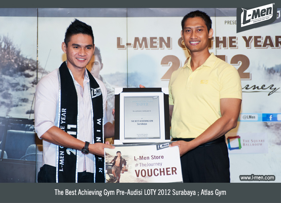 The Best Achieving Gym Pre-Audisi LOTY 2012 Surabaya: Atlas Gym