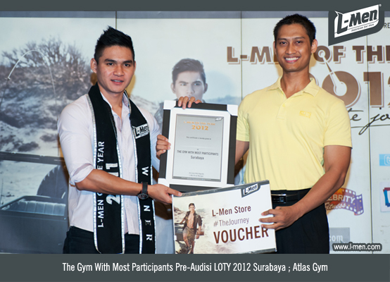 The Gym With Most Participants Pre-Audisi LOTY 2012 Surabaya: Atlas Gym