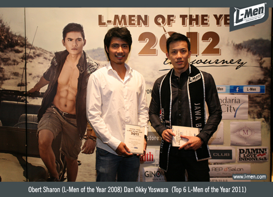 Obert Sharon (L-Men of the Year 2008) Dan Okky Yoswara (Top 6 L-Men of the Year 2011)